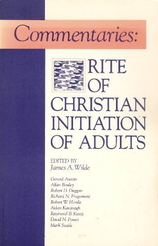 9780930467869: Commentaries: Rite of Christian Initiation of Adults (Font and Table)
