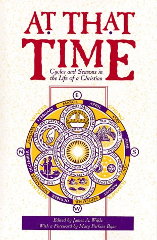 At That Time (cycles and Seasons in: James A. Wilde,