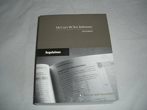 9780930469559: McCoy's RCRA Reference: Regulations. 2010 Edition.