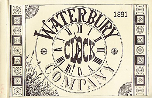 9780930476113: Waterbury Clock Company Catalogue No. 131 (1891) (Antique Clock Catalogues)