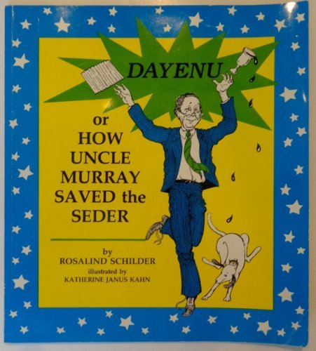 9780930494766: Dayenu: Or How Uncle Murray Saved the Seder