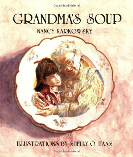 9780930494995: Grandma's Soup (Life Cycle)
