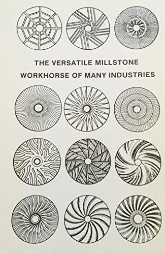 9780930497002: Versatile Millstone Workhorse of Many Industries