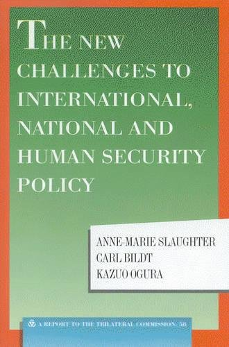 The New Challenges to International, National and Human Security Policy (Triangle Papers): ...