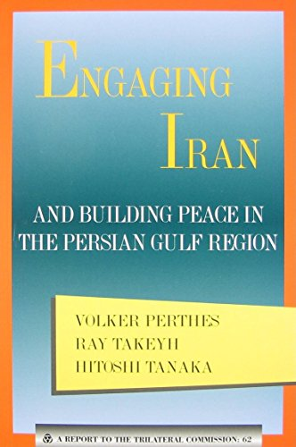 9780930503918: Engaging Iran: Building Peace in the Persian Gulf Region (Triangle Papers)