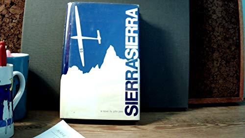 Sierra Sierra: A novel: Joss, John