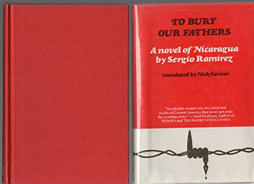 9780930523022: To Bury Our Fathers: A Novel of Nicaragua (English and Spanish Edition)