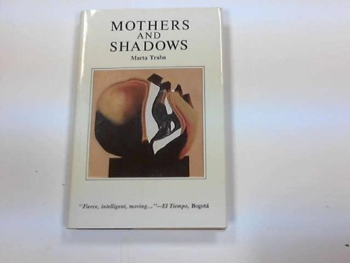 9780930523152: Mothers And Shadows