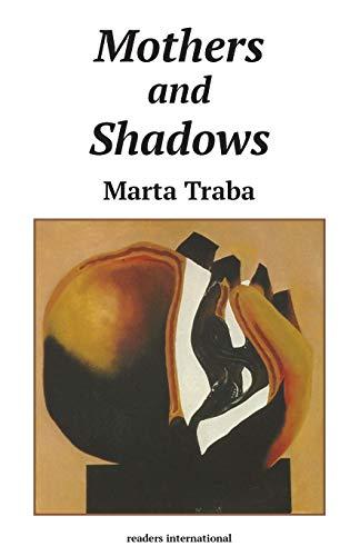 9780930523169: Mothers & Shadows (Readers International Series)
