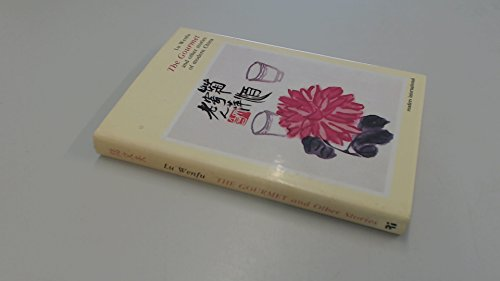 9780930523381: The Gourmet and Other Stories of Modern China
