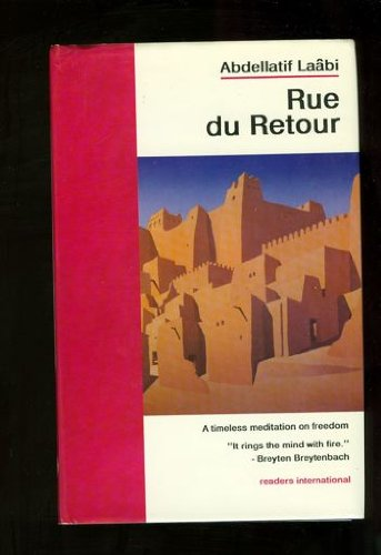 Rue de Retour: Laabi, Abdellatif /