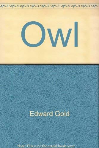 Owl (Scop): Edward Gold