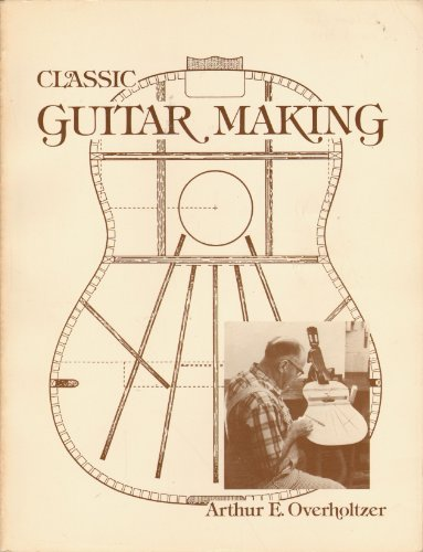 9780930534004: Classic Guitar Making