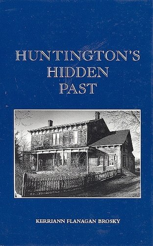 Huntington's hidden past: Brosky, Kerriann Flanagan