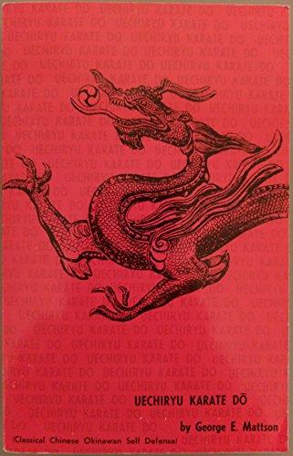 Uechi-ryu Karate Do: George E. Mattson