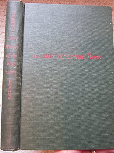 9780930576073: History of the Rose