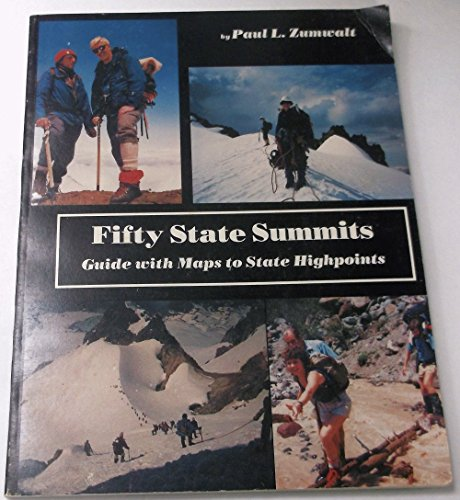 9780930584054: Fifty State Summits: Guide With Maps to State Highpoints