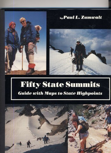 9780930584078: Fifty State Summits, Guide with Maps to State Highpoints