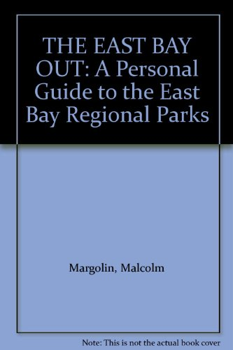 THE EAST BAY out a Personal Guide: Margolin, Malcolm, INSCRIBED,