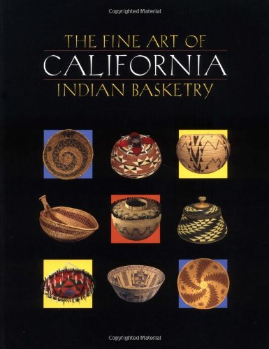 9780930588878: The Fine Art of California Indian Basketry