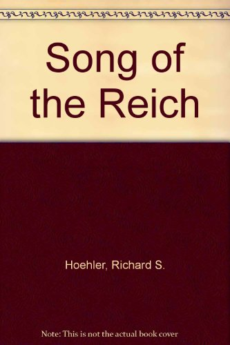 9780930590031: Song of the Reich