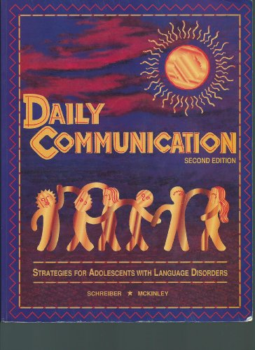 9780930599355: Daily Communication: Strategies for Adolescents With Language Disorders
