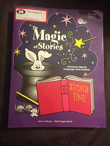 9780930599362: The Magic of Stories: Literature-Based Language Intervention