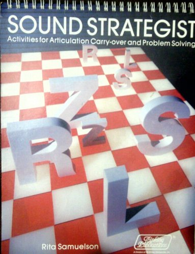 9780930599508: Sound strategist: Activities for articulation carry-over and problem solving