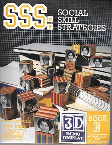 9780930599522: Sss: Social Skill Strategies, Book B : A Curriculum for Adolescents