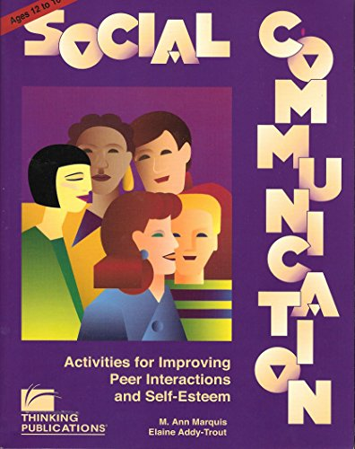Social Communication : Activities for Improving Peer: Elaine Addy-Trout; M.