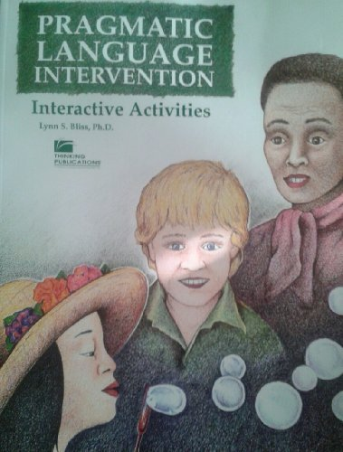 9780930599850: Pragmatic Language Intervention: Interactive Activities