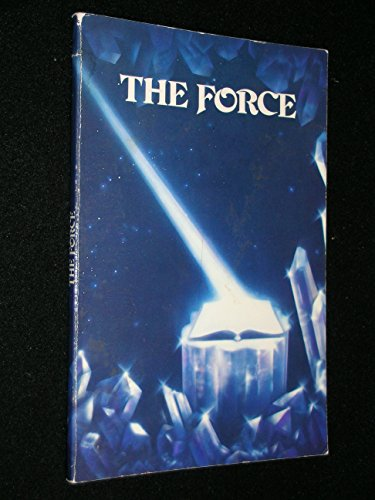 9780930603007: The Force