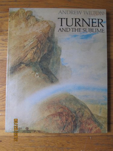 9780930606244: Turner and the sublime
