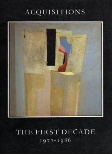 Acquisitions: The First Decade, 1977-86 - Exhibition: Robinson, Duncan and