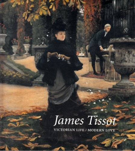 9780930606893: James Tissot: Vitorian Life, Modern Love