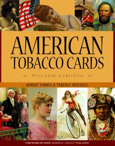 9780930625238: American Tobacco Cards: A Price Guide and Checklist