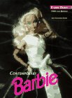 9780930625283: Contemporary Barbie (TM) Dolls : 1980 And Beyond, 1998 Edition