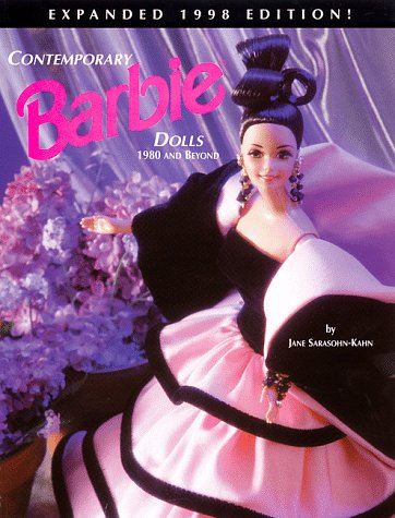 9780930625849: Contemporary Barbie Dolls: 1980 And Beyond