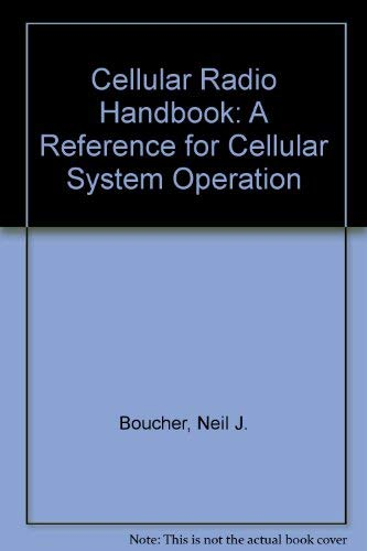 9780930633165: Cellular Radio Handbook: A Reference for Cellular System Operation