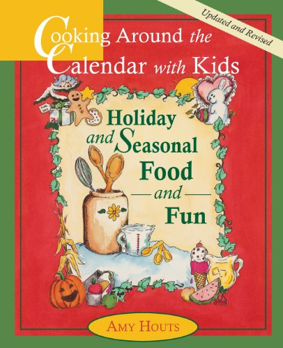 9780930643126: Cooking Around the Calendar with Kids: Holiday and Seasonal Food and Fun