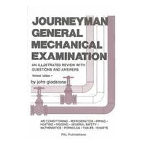 Journeyman General Mechanical Examination: An Illustrated Review: Gladstone, John