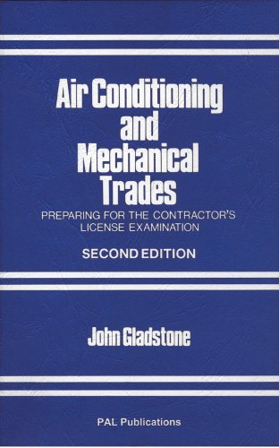 Air Conditioning and Mechanical Trades: Preparing for the Contractor's License Examination: ...