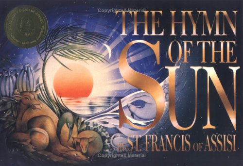 The Hymn Of The Sun: of Assisi, Saint
