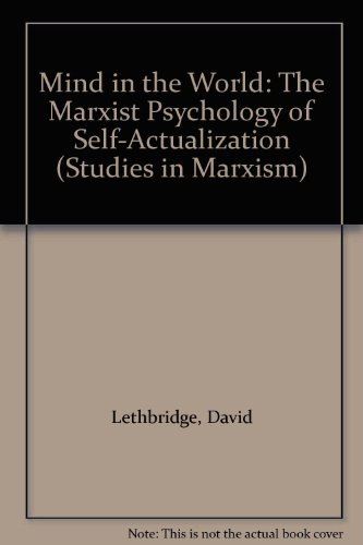 9780930656614: Mind in the World: The Marxist Psychology of Self-Actualization (Studies in Marxism)