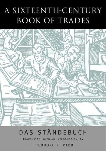 9780930664282: A Sixteenth-Century Book of Trades: Das Standebuch