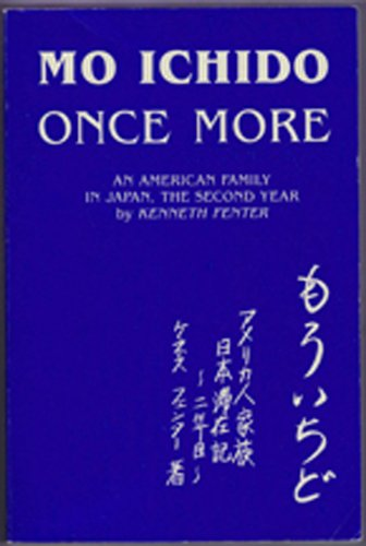 9780930693015: Mo Ichido: Once More, an American Family in Japan