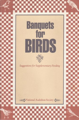 9780930698119: Banquets for Birds: Suggestions for Supplementary Feeding