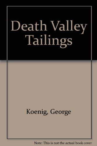 9780930704230: Death Valley Tailings
