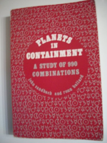 Planetary Containments: A Study of 990 Combinations: Sandbach, John, Ballard, Ronn
