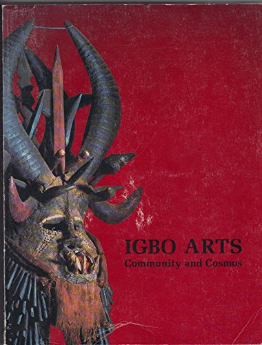 9780930741013: Igbo Arts: Community and Cosmos